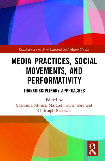 Media Practices, Social Sovements, and Performativity (Cover)