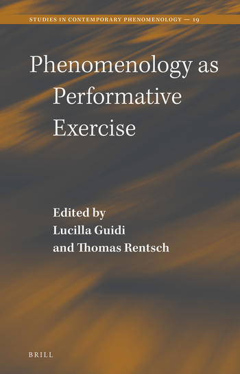 Phenomenology as Performative Exercise (Cover)