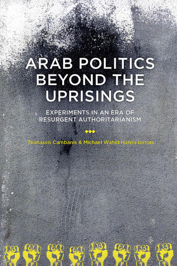 Arab Politics Beyond the Uprisings (Cover)