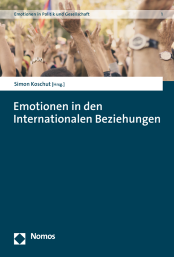 Emotionen in den internationalen Beziehungen (Cover)