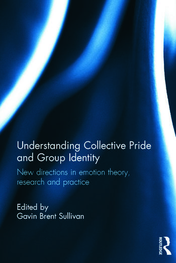 Understanding Collective Pride and Group Identity (Cover)