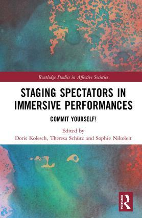 Cover: Staging Spectators in Immersive Performances